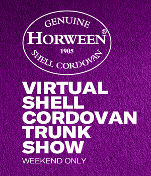 Virtual shell cordovan trunk show, this weekend only.