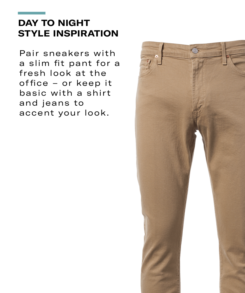Day to night style inspiration - Pair sneakers with a slim fit pant for a fresh look at the office - or keep it basic with a shirt and jeans to accent your look. Allen Edmonds - Civilianaire Tan Jeans Men's Casual Pants