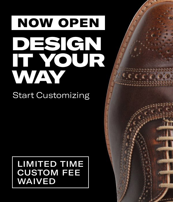 Design it your way. Start customizing. Limited time customization fee waived
